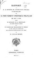 Rapport à M. le Ministre de l'instruction publique et des beaux-arts sur le mouvement poétique français de 1867 à 1900