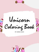 Unicorn Coloring Book for Kids  Volume 4  Large Hardcover Coloring Book for Children