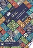 Traditional Islamic Ethics  The Concept of Virtue and its Implications for Contemporary Human Rights Book