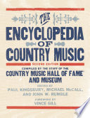 """The Encyclopedia of Country Music"" by The Country Music Hall of Fame and Museum, Michael McCall, John Rumble, Paul Kingsbury, Vince Gill"