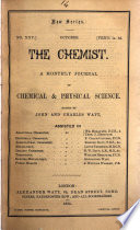 THE CHEMIST A MONTHLY JOURNAL OF CHEMICAL   PHYISCAL SCIENCE Book