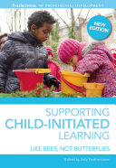 Supporting Child initiated Learning