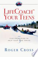 Life Coach Your Teens