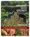 The Organic Seed Grower