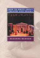 How to Write about Theatre and Drama