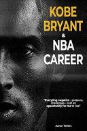KOBE BRYANT and NBA Career-Aaron Tellers