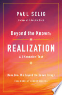 Beyond the Known  Realization