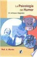 Psicología del humor : un enfoque integrador