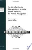 An Introduction to Biological and Artificial Neural Networks for Pattern Recognition