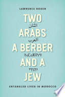 Two Arabs  a Berber  and a Jew