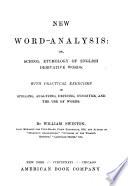 New Word Analysis Or School Etymology Of English Derivative Words