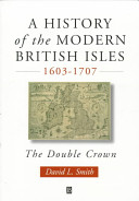 A History of the Modern British Isles, 1603-1707
