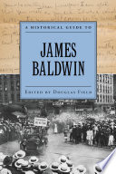 A Historical Guide to James Baldwin Book