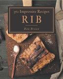 350 Impressive Rib Recipes