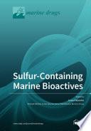 Sulfur-Containing Marine Bioactives