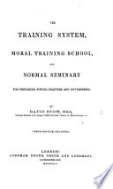 The Training System adopted in the Model Schools of the Glasgow Educational Society  etc Book PDF