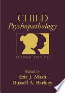 Child Psychopathology Second Edition