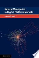 Natural Monopolies in Digital Platform Markets Book