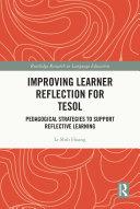 Improving Learner Reflection for TESOL