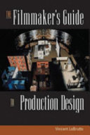 The Filmmaker s Guide to Production Design Book