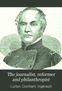 The Journalist, Reformer and Philanthropist