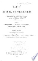 Manual of Chemistry  Chemistry of carbon compounds  or  Organic chemistry