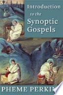 Introduction to the Synoptic Gospels - Pheme Perkins