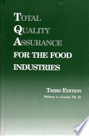 Total Quality Assurance for the Food Industries