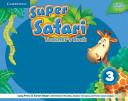Super Safari Level 3 Teacher s Book