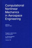 Computational Nonlinear Mechanics in Aerospace Engineering