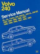 Volvo 240 Service Manual 1983 Through 1993