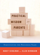 Practical Wisdom for Parents Book PDF