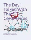 The Day I Talked With The Coronavirus