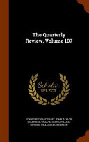 The Quarterly Review Volume 107