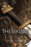 The Vikings  From Marauders to Slavers
