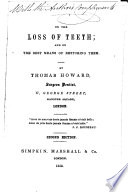 On the Loss of Teeth  and on the best means of restoring them     Second edition
