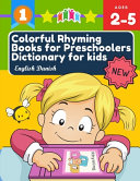 Colorful Rhyming Books for Preschoolers Dictionary for Kids English Danish