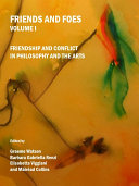 Friends and Foes Volume I