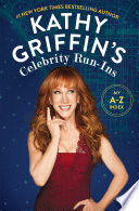 Kathy Griffin's Celebrity Run-Ins