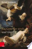 Ein Gott, der straft und tötet?