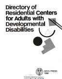 Directory of Residential Centers for Adults with Developmental Disabilities