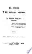 El Papa y los Gobiernos populares. tom. 1-2