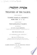 Treasures of the Talmud, Being a Series of Classified Subjects in Alphabetical Order from