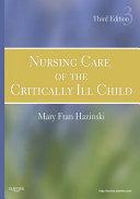 Nursing Care of the Critically Ill Child - E-Book