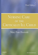 Nursing Care of the Critically Ill Child   E Book
