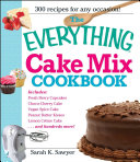 The Everything Cake Mix Cookbook [Pdf/ePub] eBook
