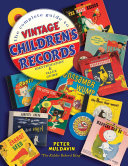 The Complete Guide to Vintage Children s Records Book