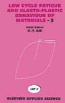 Low Cycle Fatigue and Elasto Plastic Behaviour of Materials   3