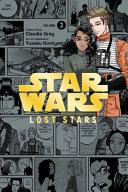 Star Wars Lost Stars  Vol  3  manga