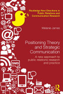 Positioning Theory and Strategic Communication